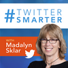Twitter Smarter with Madalyn Sklar